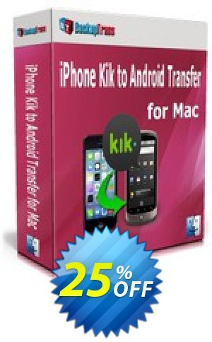 Backuptrans iPhone Kik to Android Transfer for Mac (Family Edition) Coupon BOX