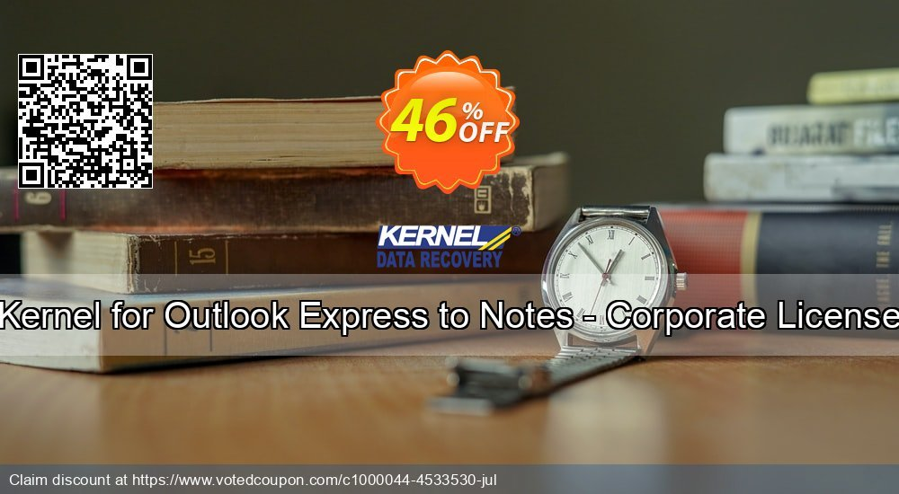 Get 46% OFF Kernel for Outlook Express to Notes - Corporate License Coupon