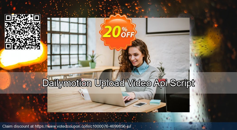 Get 10% OFF Dailymotion Upload Video Api Script offering sales