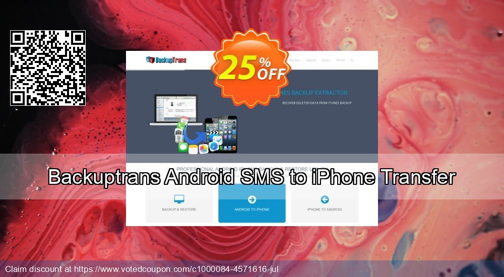 Get 10% OFF Backuptrans Android SMS to iPhone Transfer (Personal Edition) offering sales
