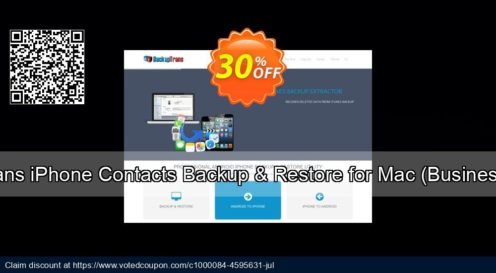 Get 30% OFF Backuptrans iPhone Contacts Backup & Restore for Mac (Business Edition) offering sales