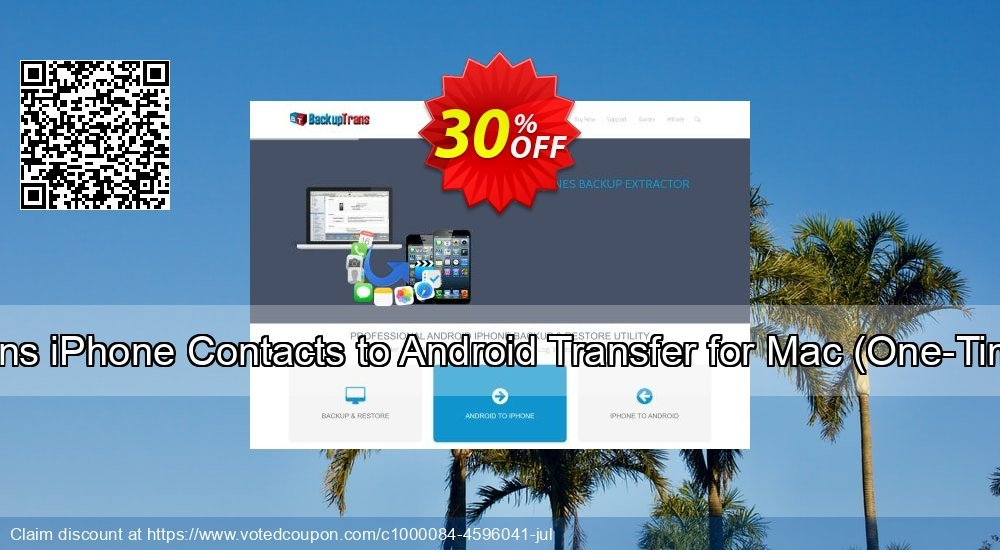 Get 30% OFF Backuptrans iPhone Contacts to Android Transfer for Mac (One-Time Usage) discount