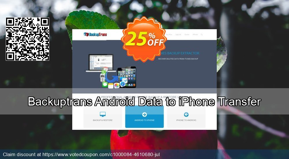 Get 10% OFF Backuptrans Android Data to iPhone Transfer (Personal Edition) offering sales