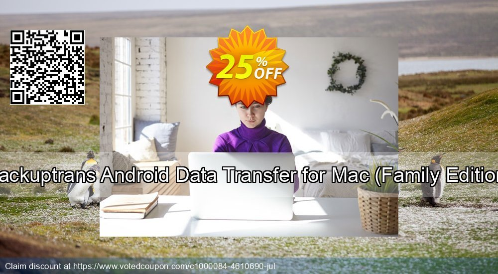 Get 10% OFF Backuptrans Android Data Transfer for Mac (Family Edition) deals