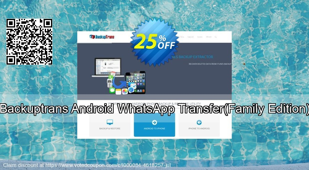Get 10% OFF Backuptrans Android WhatsApp Transfer(Family Edition) offering deals