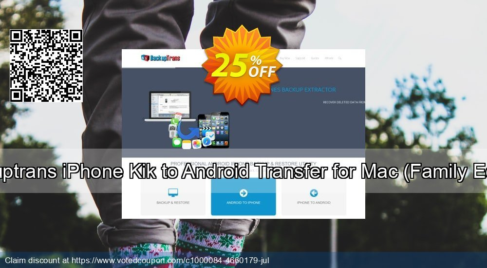 Get 10% OFF Backuptrans iPhone Kik to Android Transfer for Mac (Family Edition) offering sales