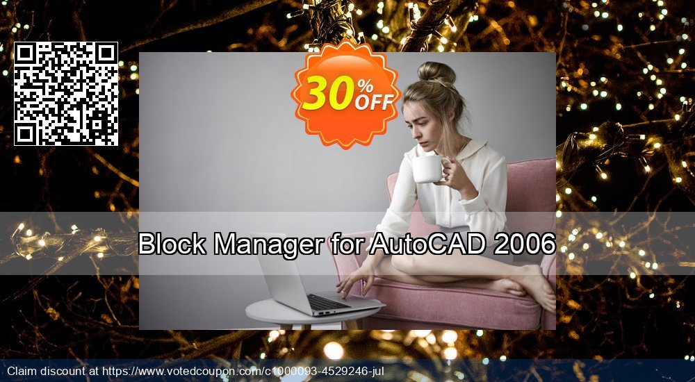 Get 30% OFF Block Manager for AutoCAD 2006 offering sales