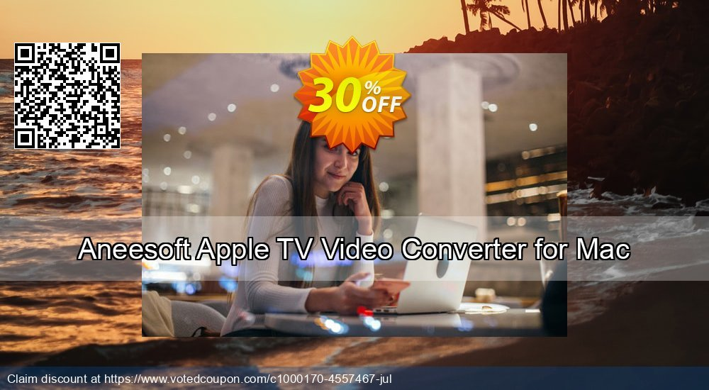 Get 30% OFF Aneesoft Apple TV Video Converter for Mac offering sales