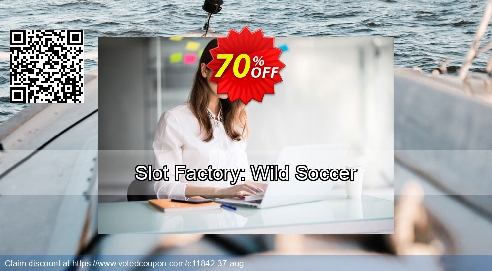 Get 70% OFF Slot Factory: Wild Soccer promo