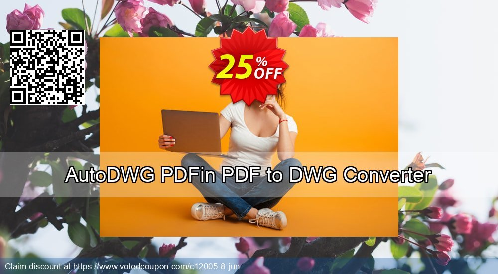 Get 25% OFF AutoDWG PDFin PDF to DWG Converter discount