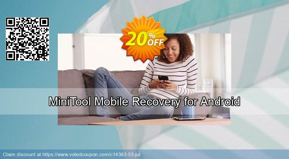 Get 20% OFF MiniTool Mobile Recovery for Android Coupon