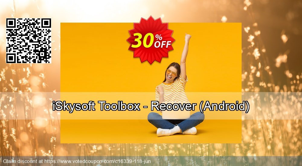 Get 30% OFF iSkysoft Toolbox - Recover (Android) Coupon