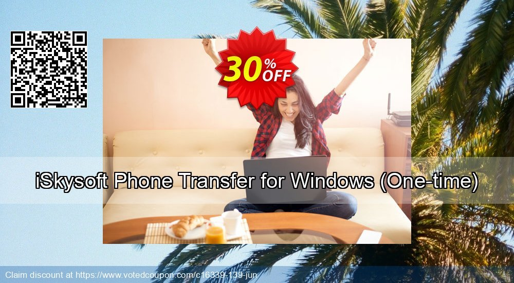 Get 30% OFF iSkysoft Phone Transfer for Windows (One-time) sales