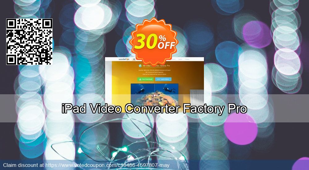 Get 30% OFF iPad Video Converter Factory Pro offering deals