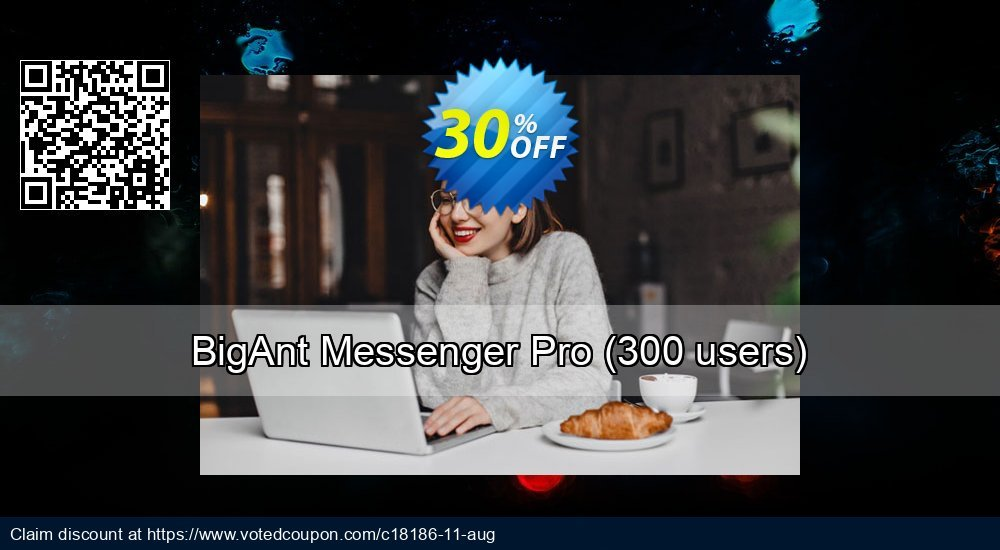 Get 30% OFF BigAnt Messenger Pro (up to 300users) offering sales