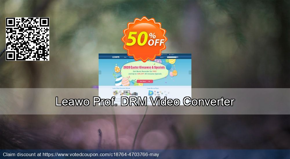 Get 100% OFF Leawo Prof. DRM Video Converter offering sales