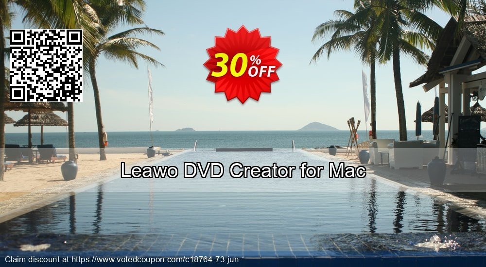 Get 30% OFF Leawo DVD Creator for Mac offering discount