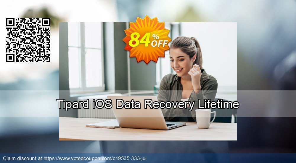Get 84% OFF Tipard iOS Data Recovery Lifetime License Coupon