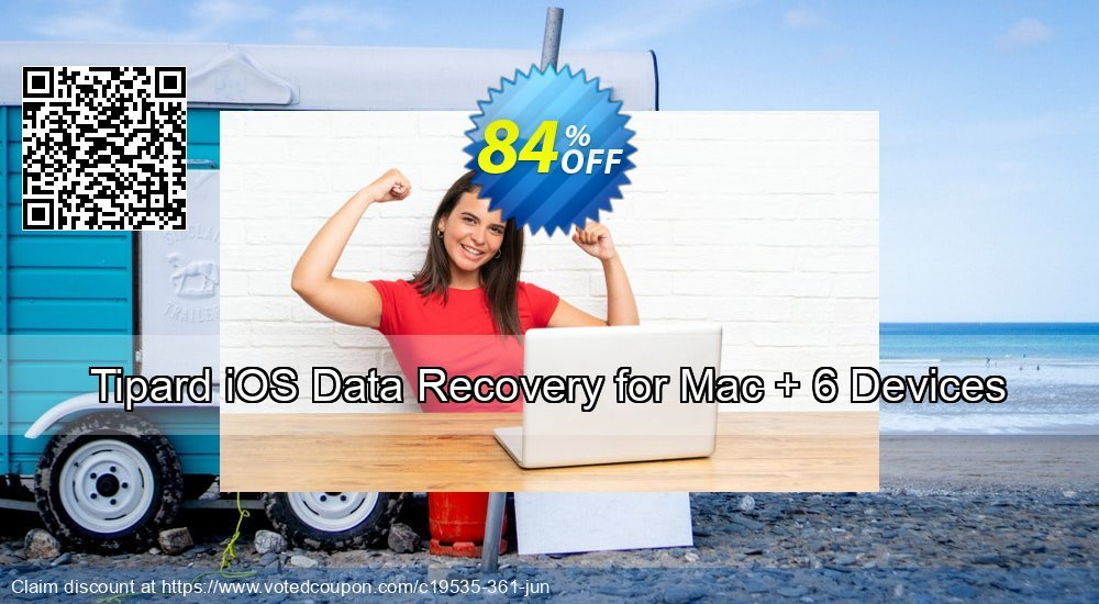 Get 84% OFF Tipard iOS Data Recovery for Mac + 6 Devices Coupon