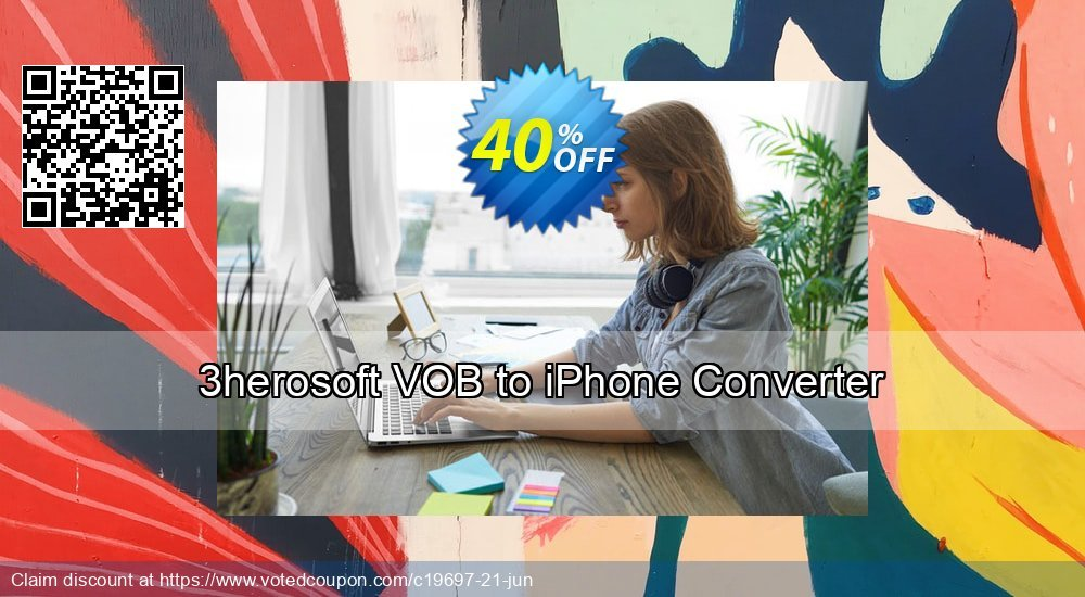 Get 40% OFF 3herosoft VOB to iPhone Converter offering sales