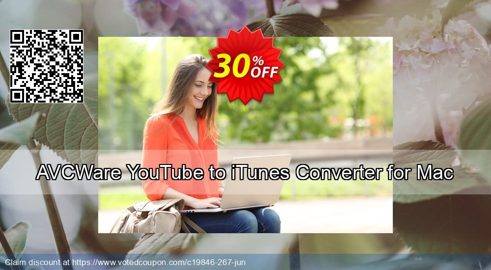 Get 30% OFF AVCWare YouTube to iTunes Converter for Mac offering sales