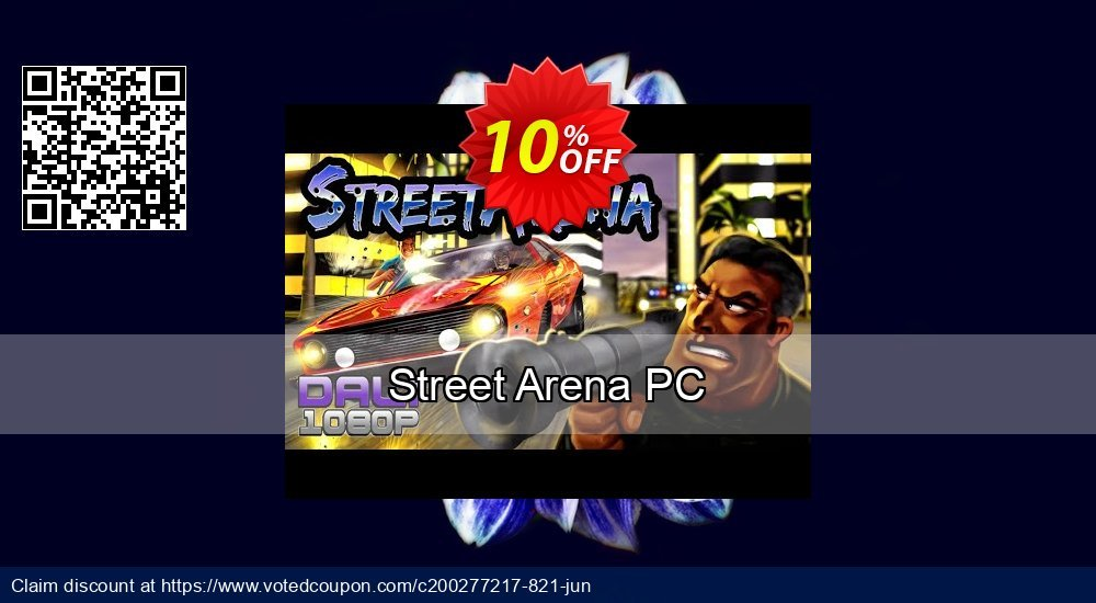 Get 10% OFF Street Arena PC discount
