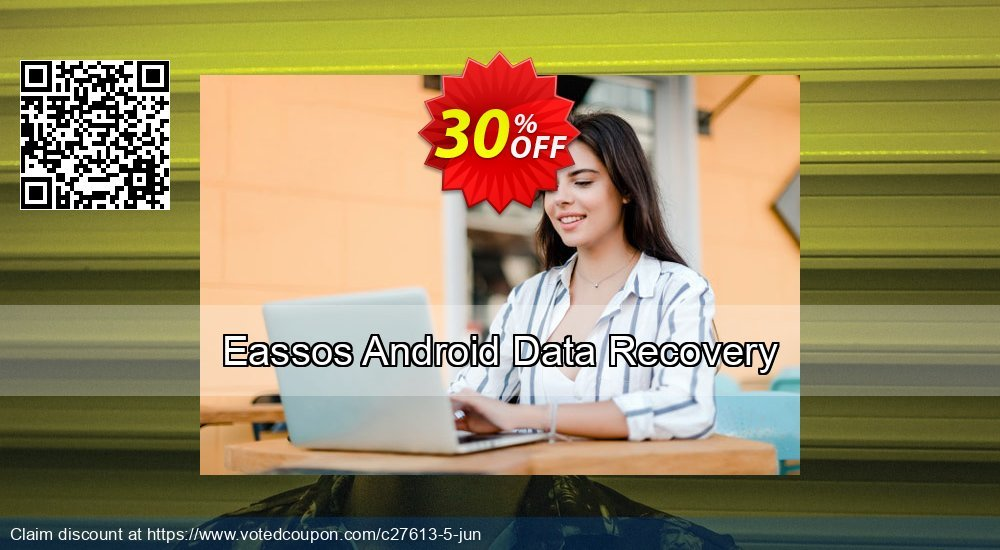 Get 30% OFF Eassos Android Data Recovery Coupon