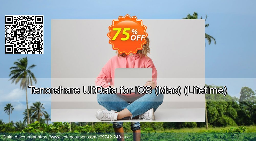 Get 67% OFF Tenorshare UltData for iOS, Mac - Lifetime Coupon