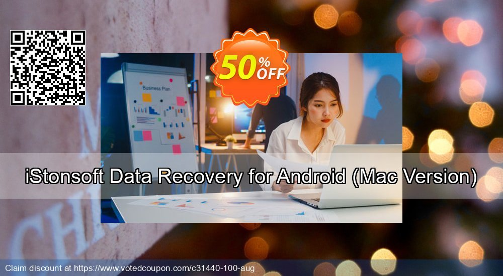 Get 60% OFF iStonsoft Data Recovery for Android (Mac Version) Coupon