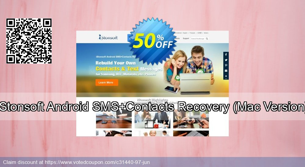 Get 52% OFF iStonsoft Android SMS+Contacts Recovery, Mac Version Coupon
