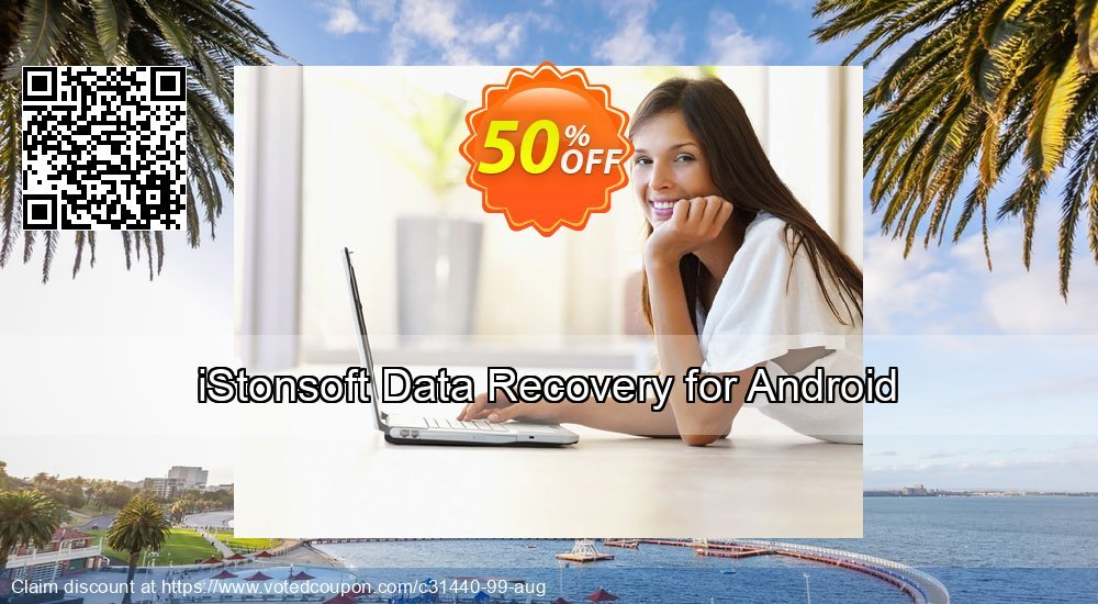 Get 60% OFF iStonsoft Data Recovery for Android Coupon