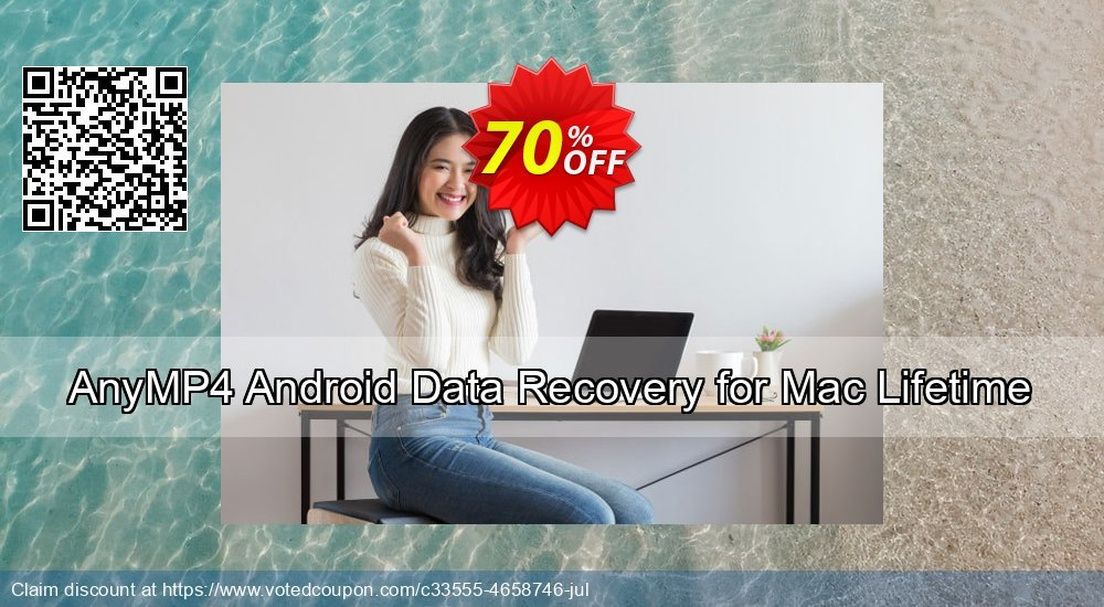 Get 40% OFF AnyMP4 Android Data Recovery for Mac Lifetime discount