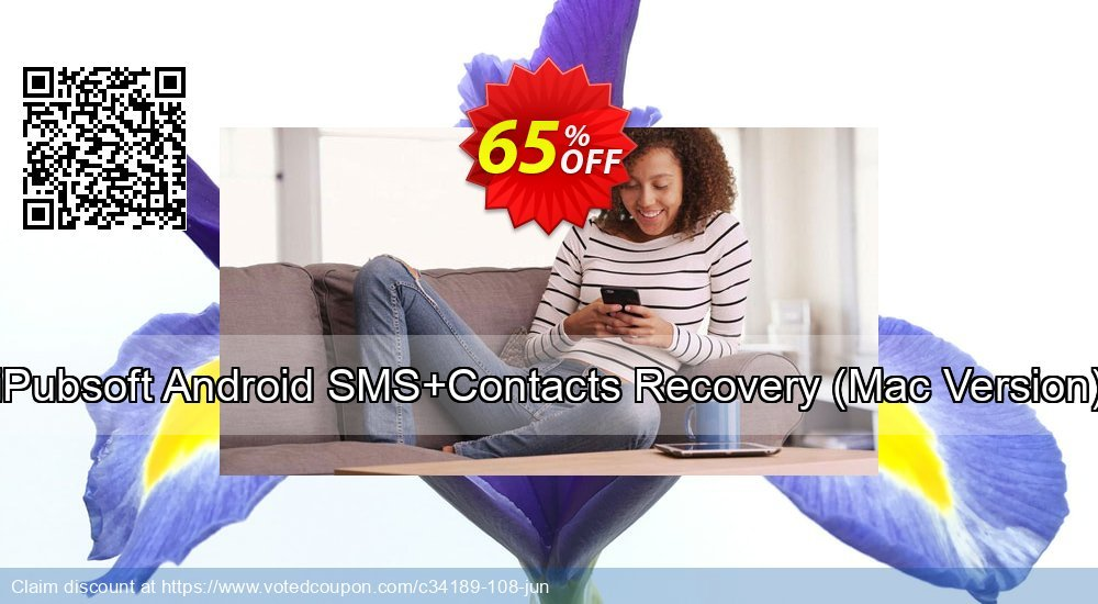 Get 65% OFF iPubsoft Android SMS+Contacts Recovery, Mac Version Coupon