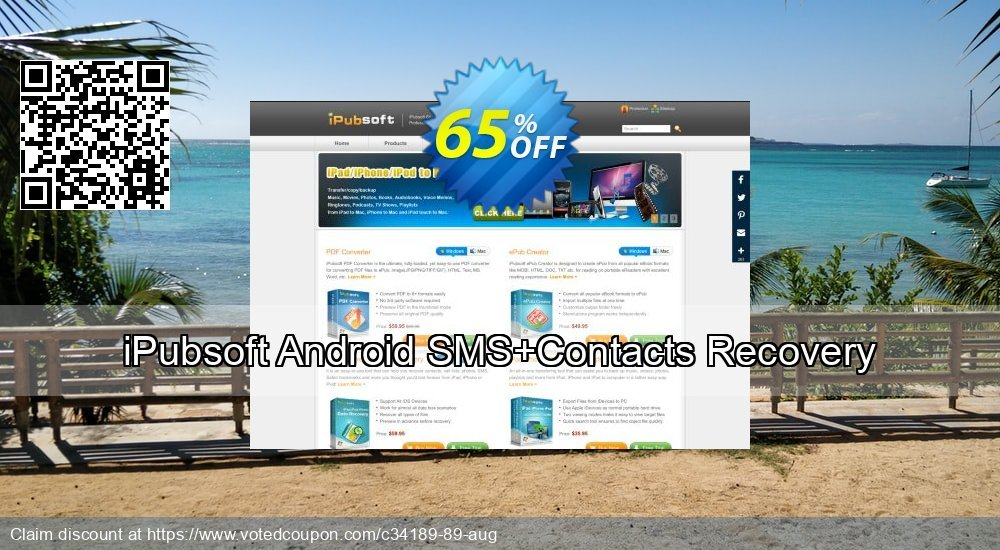 Get 67% OFF iPubsoft Android SMS+Contacts Recovery Coupon