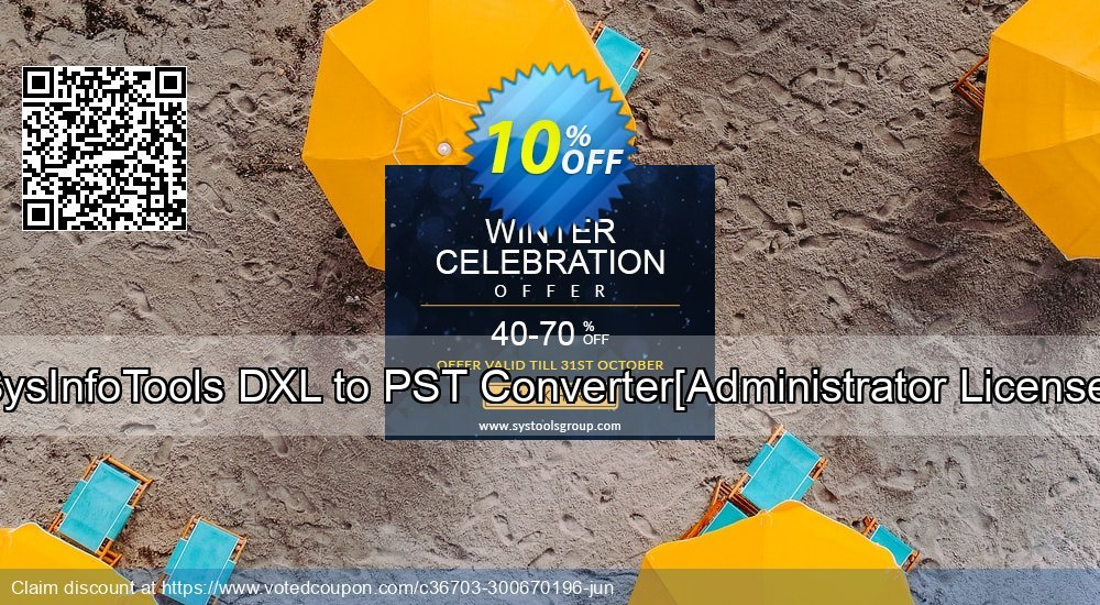 Get 10% OFF SysInfoTools DXL to PST Converter[Administrator License] offering sales