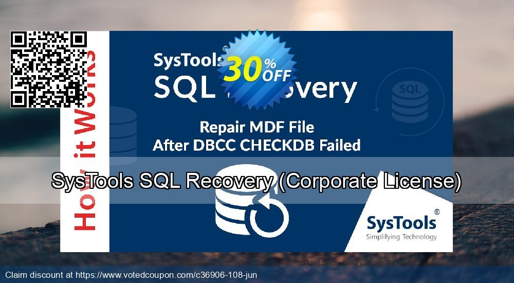 Get 30% OFF SysTools SQL Recovery, Corporate License Coupon