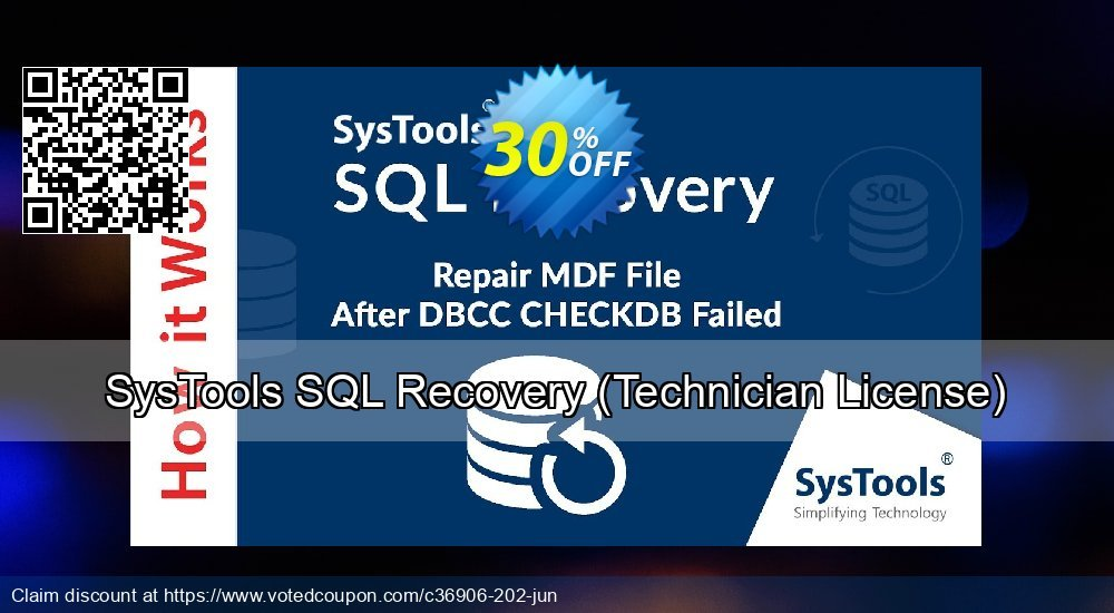 Get 30% OFF SysTools SQL Recovery, Technician License Coupon