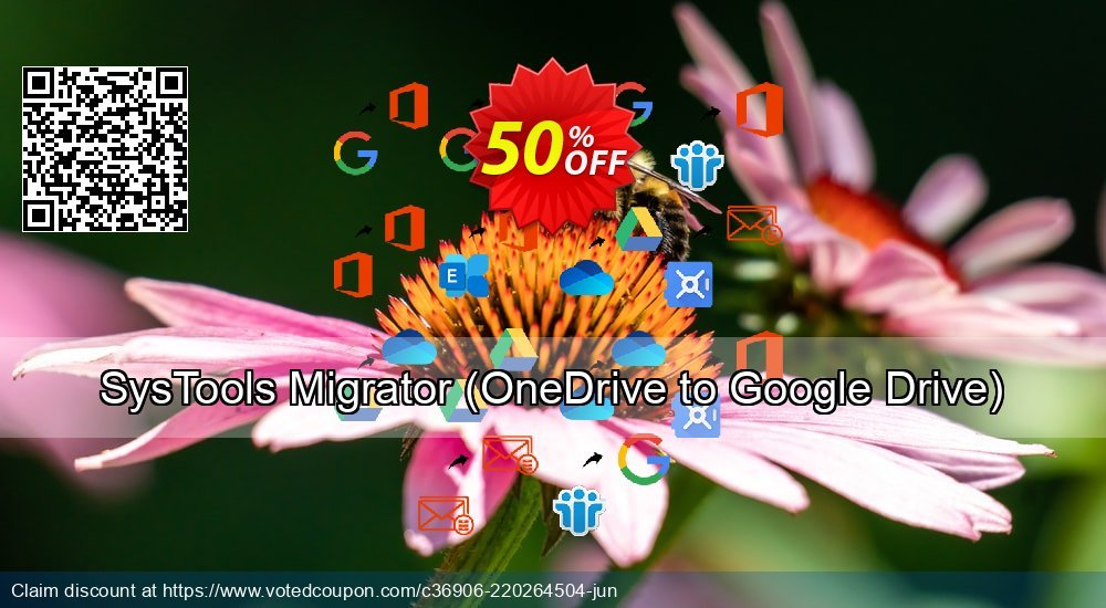 Get 52% OFF SysTools Migrator, OneDrive to Google Drive Coupon