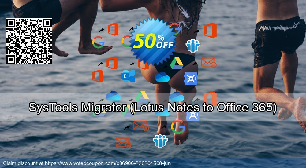 Get 52% OFF SysTools Migrator, Lotus Notes to Office 365 Coupon