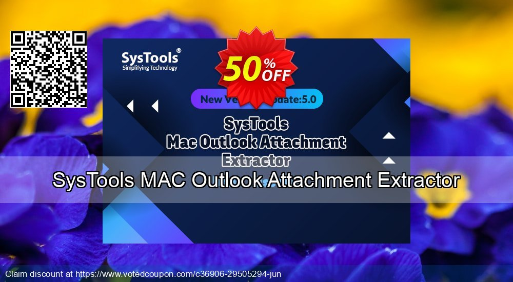 Get 51% OFF SysTools Outlook Attachment Extractor for MAC Coupon