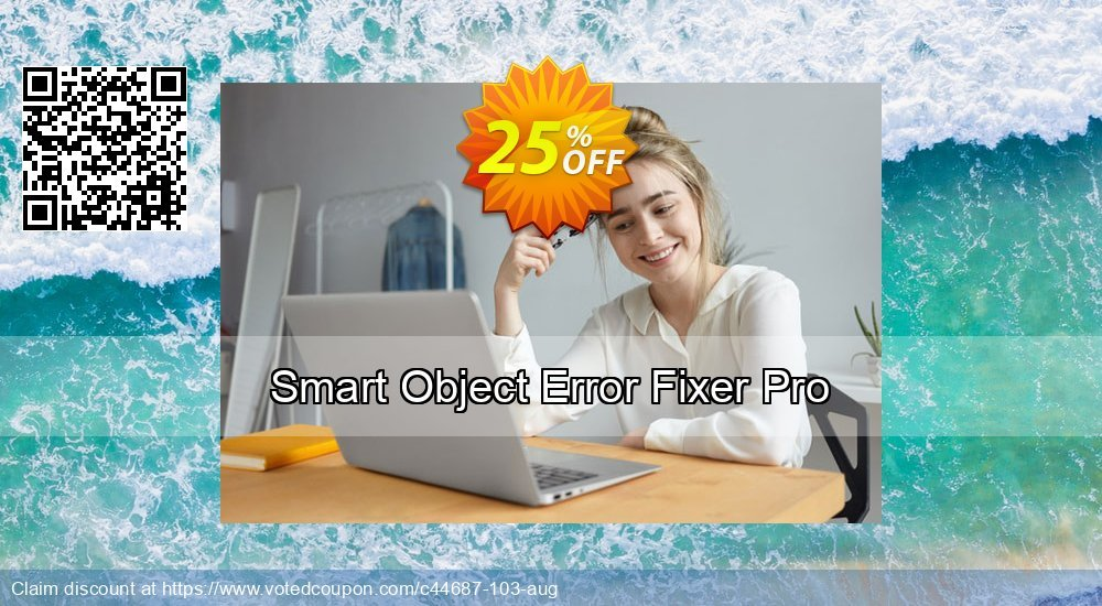 Get 25% OFF Smart Object Error Fixer Pro promotions