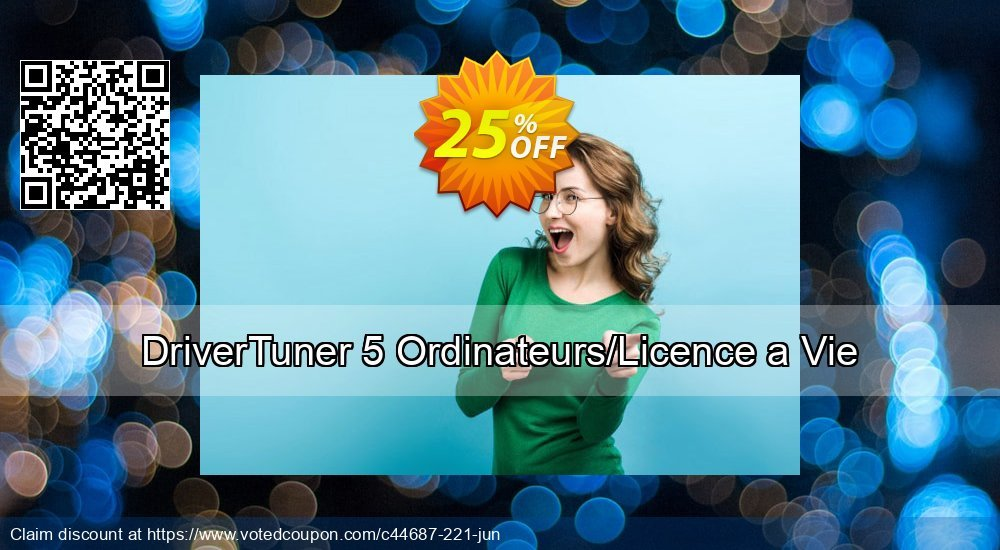 Get 25% OFF DriverTuner 5 Ordinateurs/Licence a Vie discount