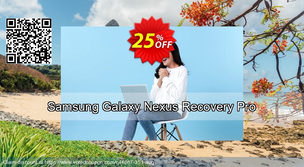 Get 25% OFF Samsung Galaxy Nexus Recovery Pro Coupon