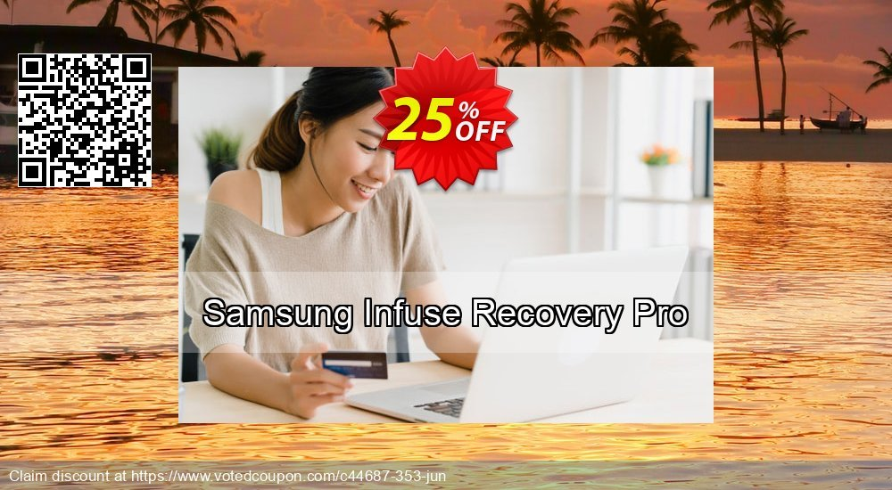 Get 25% OFF Samsung Infuse Recovery Pro Coupon