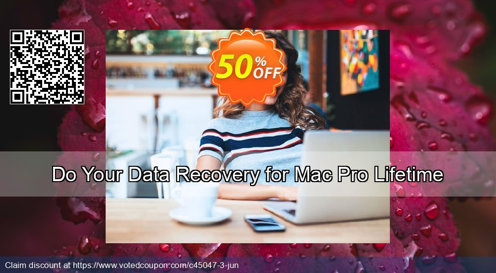 Get 50% OFF Do Your Data Recovery for Mac Pro Lifetime Coupon