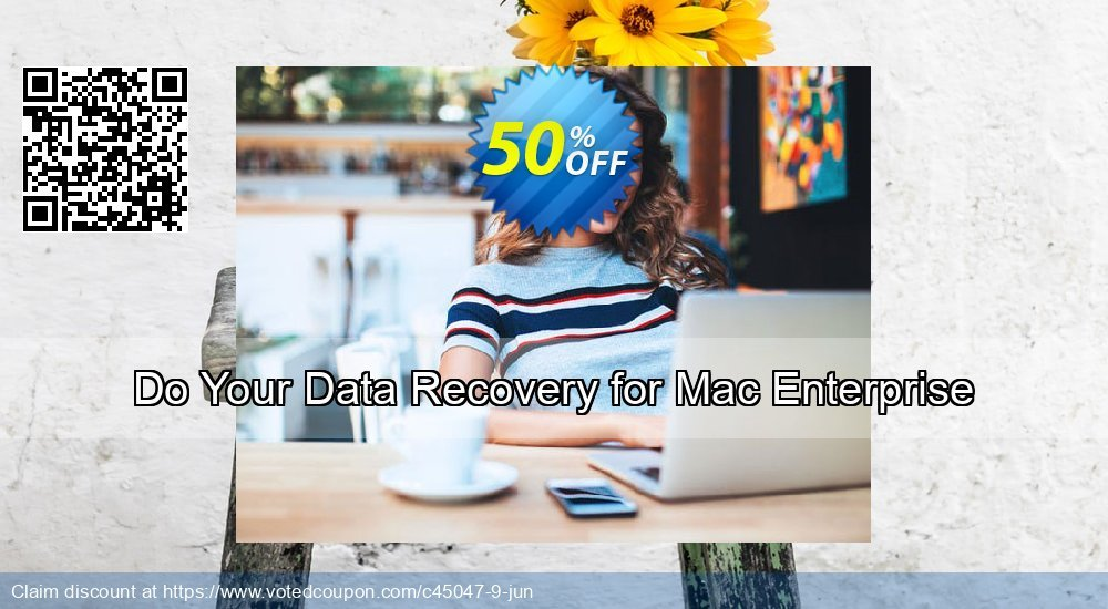 Get 30% OFF Do Your Data Recovery for Mac Enterprise Coupon