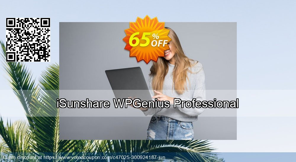 Get 65% OFF iSunshare WPGenius Professional promo sales