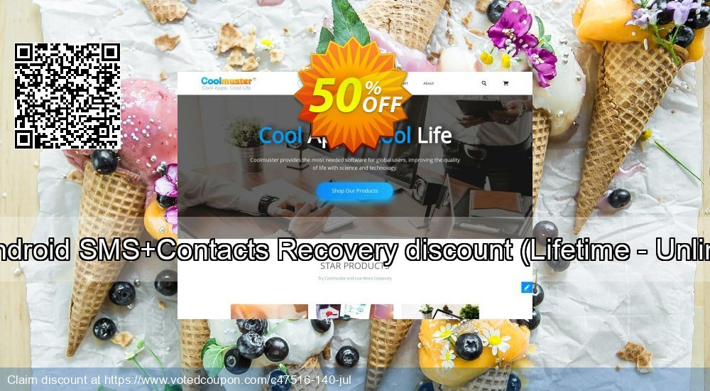 Get 50% OFF Coolmuster Android SMS+Contacts Recovery discount, Lifetime - Unlimited devices Coupon