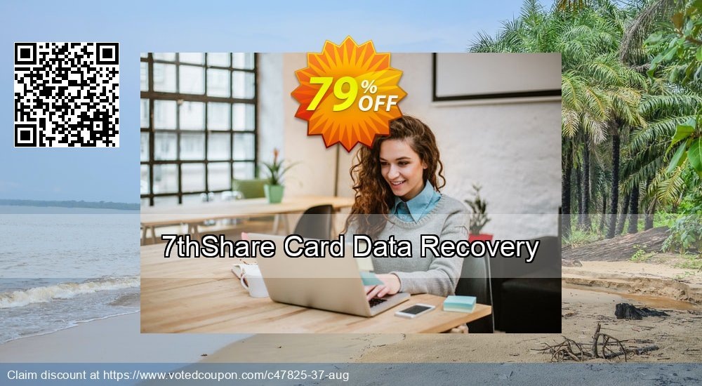 Get 79% OFF 7thShare Card Data Recovery offering sales