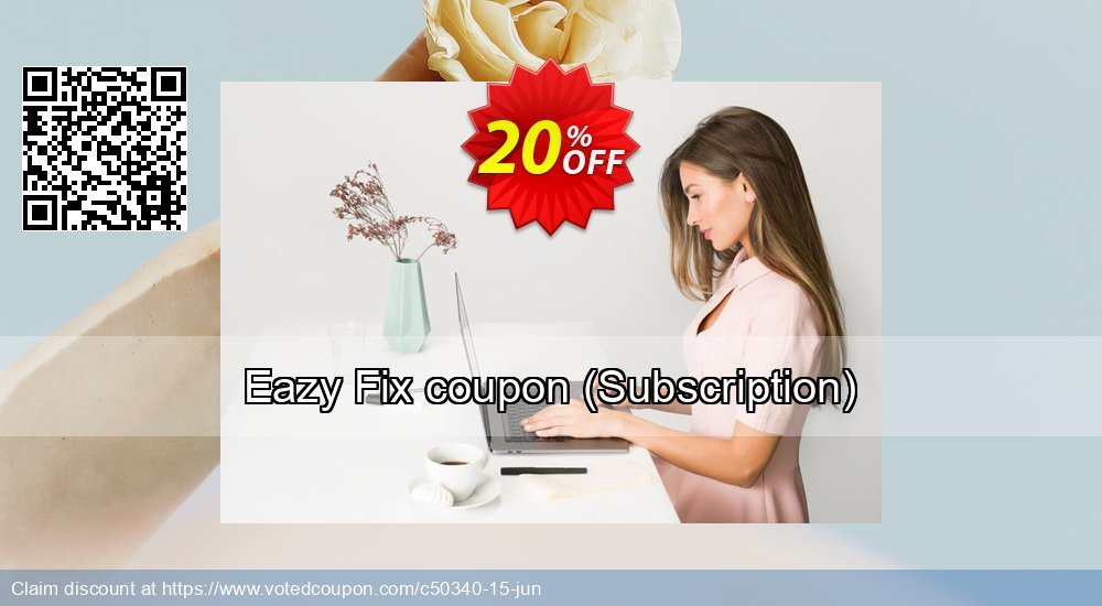 Get 20% OFF Eazy Fix coupon (Subscription) offering sales